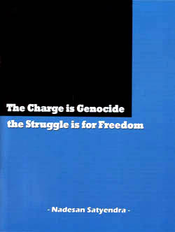 Nadesan Satyendra - Charge is Genocide: the Struggle is for Freedom