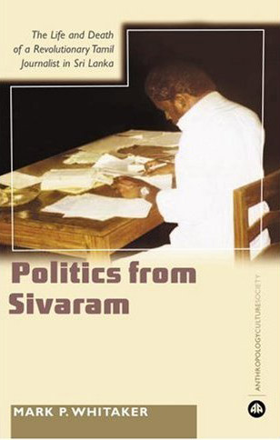 Mark P.Whitaker - Learning Politics From Sivaram: