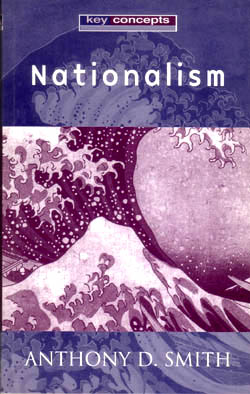 Nationalism - Anthony D Smith